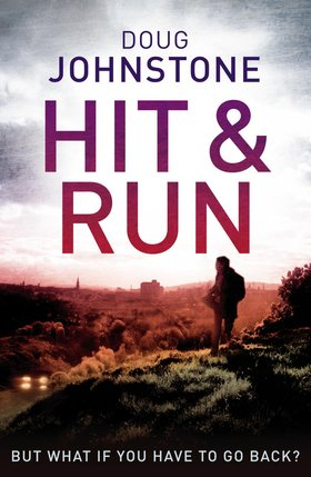 Pills, Thrills & Faulty Brakes: A Review of Doug Johnstone's Hit &Run…
