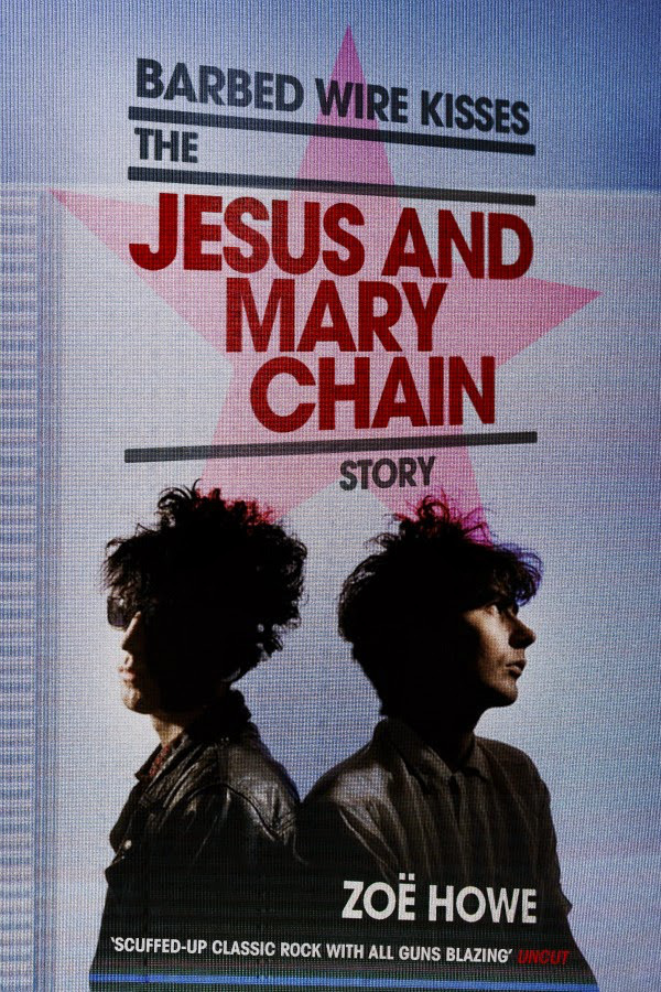 barbed-wire-kisses-the-jesus-and-mary-chain-story.jpg