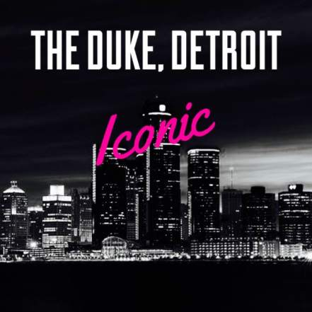 The-Duke-Detroit-Iconic