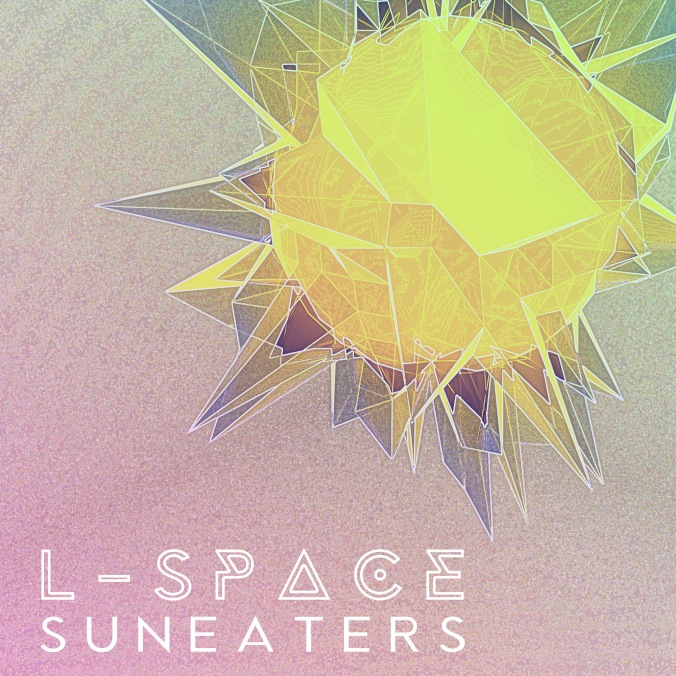 L-space - Suneaters LQ